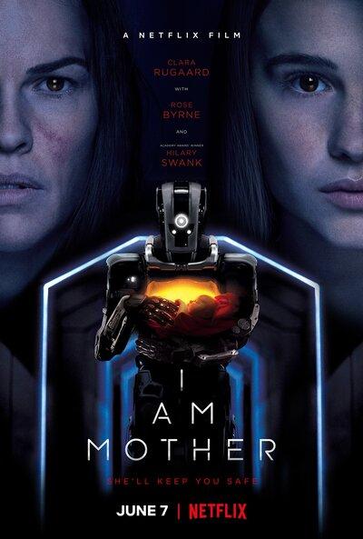 ดูหนังออนไลน์ฟรี I Am Mother (2019) หุ่นเหล็ก โลกเรียกแม่